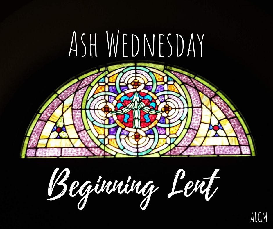 Ash Wednesday || Beginning Lent