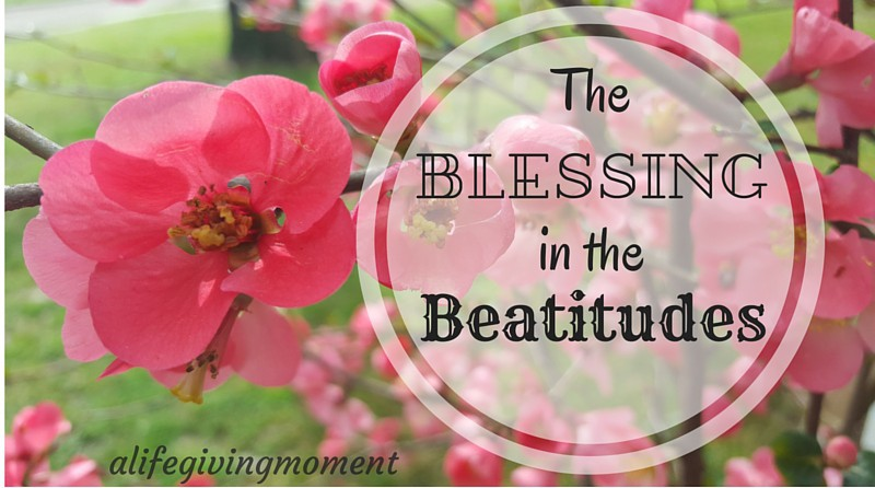 The Blessing in the Beatitudes