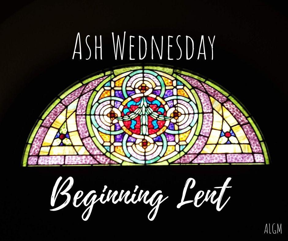 Ash Wednesday || Beginning Lent